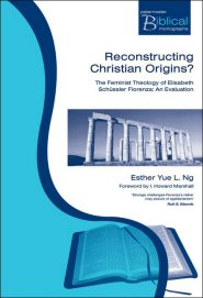 Reconstructing Christian Origins? The Feminist Theology of Elisabeth Schussler: An Evaluation