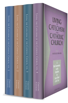 Living the Catechism of the Catholic Church (4 vols.)