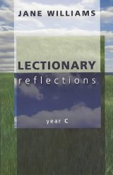 Lectionary Reflections: Year C