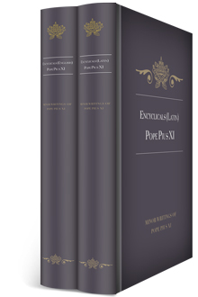 Encyclicals of Pope Pius XI in English & Latin (2 vols.)