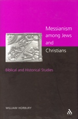 Messianism Among Jews and Christians
