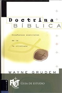 Doctrina Bíblica: Doctrina de las Escrituras y Dios (Guia de Estudio)