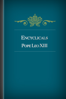 Encyclicals of Pope Leo XIII