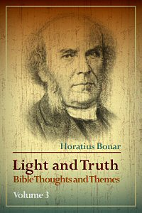 Light and Truth: Bible Thoughts and Themes, vol. 3