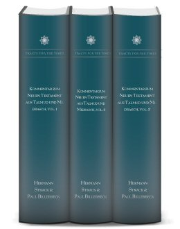 Kommentar zum Neuen Testament aus Talmud und Midrasch (3 Bände)