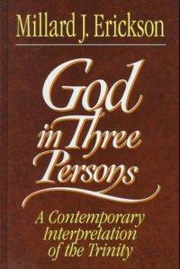 God in Three Persons: A Contemporary Interpretation of the Trinity