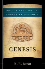 Brazos Theological Commentary on the Bible: Genesis