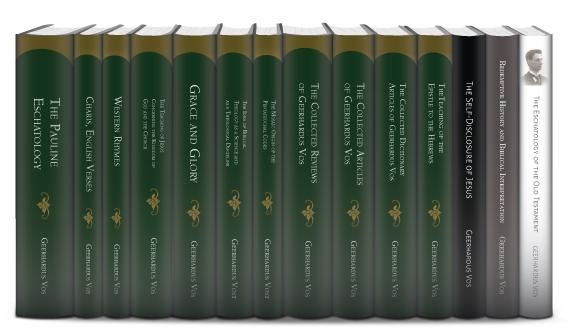 Select Works of Geerhardus Vos (14 vols.)
