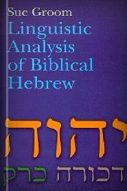 Linguistic Analysis of Biblical Hebrew