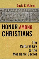 Honor among Christians: The Cultural Key to the Messianic Secret