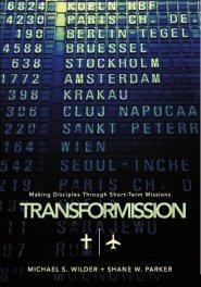 TransforMission: Making Disciples through Short Term Missions
