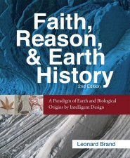 Faith, Reason, and Earth History, 2nd ed.