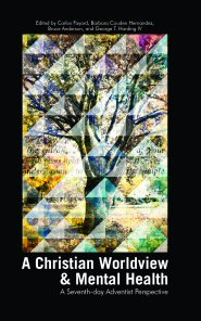 A Christian Worldview and Mental Health