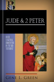 Baker Exegetical Commentary on the New Testament: Jude and 2 Peter