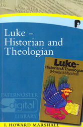 Luke: Historian and Theologian