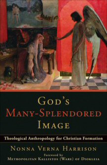 God's Many Splendored Image: Theological Anthropology for Christian Formation