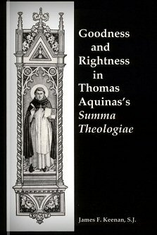 Goodness and Rightness in Thomas Aquinas's Summa Theologiae