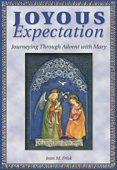 Joyous Expectation: Journeying through Advent with Mary