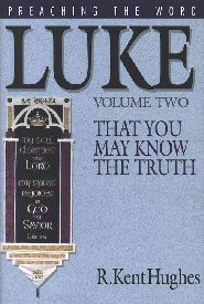 Luke: That You May Know the Truth (Volume 2)