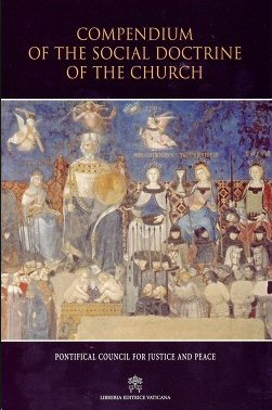 The Compendium of the Social Doctrine of the Church