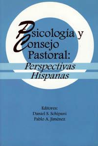 Psicología y Consejo Pastoral: Perspectivas Hispanas