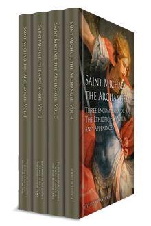 Saint Michael the Archangel: Three Encomiums (4 vols.)