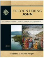 Encountering John: The Gospel in Historical, Literary, and Theological Perspective