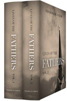 Farrar's Lives of the Fathers (2 vols.)