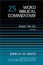 Word Biblical Commentary, Volume 25: Isaiah 34–66 (Revised Edition)