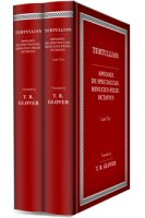 Select Works of Tertullian and Minucius Felix (2 vols.)