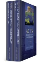 Acts: An Exegetical Commentary (2 vols.)