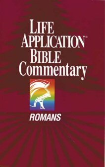 Life Application Bible Commentary: Romans