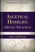 Ascetical Homilies (Mystic Treatises)