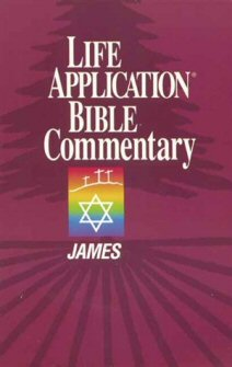 Life Application Bible Commentary: James