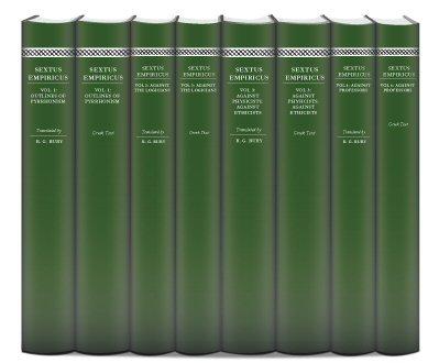 Works of Sextus Empiricus (8 vols.)