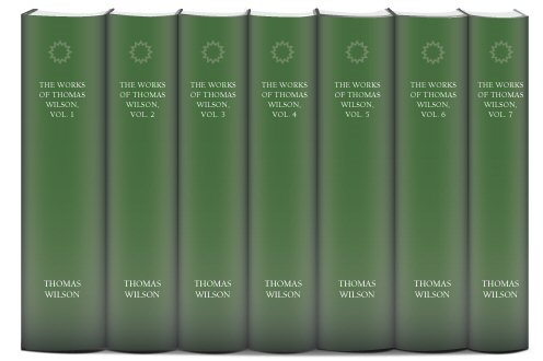The Works of Thomas Wilson (7 vols.)