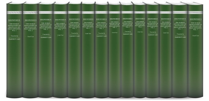 Dionysius of Halicarnassus' Roman Antiquities (14 vols.)