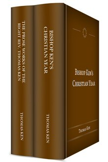The Works of Thomas Ken (2 vols.)