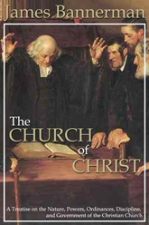 The Church of Christ (2 vols.)