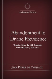 Abandonment to Divine Providence, 3rd English ed.