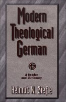 Modern Theological German: A Reader and Dictionary