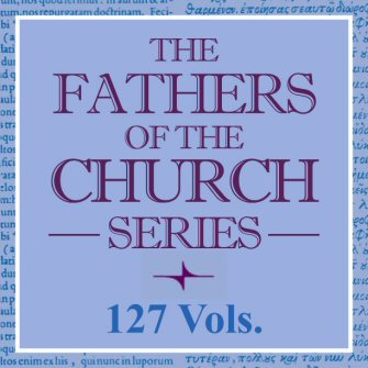 Fathers of the Church Series (127 vols.)