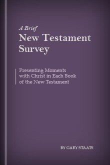 A Brief New Testament Survey