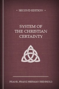 System of the Christian Certainty