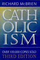 Catholicism, 3rd ed.