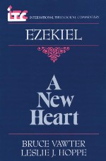A New Heart: A Commentary on the Book of Ezekiel
