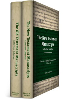 The Old and New Testament Manuscripts in the Freer Collection (2 vols.)