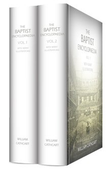 The Baptist Encyclopedia (2 vols.)