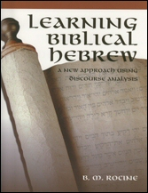 Learning Biblical Hebrew: A New Approach Using Discourse Analysis