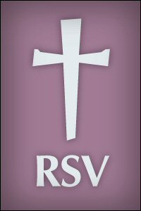 The Revised Standard Version Bible (RSV)